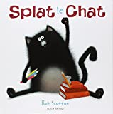 Splat le chat - Album dès 4 ans