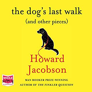 The Dog's Last Walk (and Other Pieces) cover art