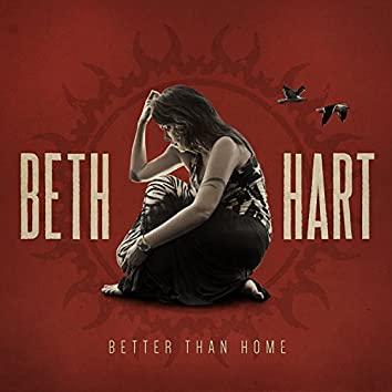 Better Than Home (Deluxe Edition)