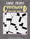 Large Print CROSSWORD Puzzles Book - Volume 2: 100 Easy-To-Read Puzzles to complete - 8.5' x 11' Size - 120 pages (Large Print CROSSWORD Puzzles Book: ... Puzzles to complete - 7 volumes.)