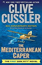 By Clive Cussler - The Mediterranean Caper: The First Dirk Pitt Novel, A 40th Annive (40th Anniversary Edition) (2013-07-3...