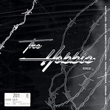 The Hobbie (feat. Quimico Ultra Mega, Jordani & Kitah)