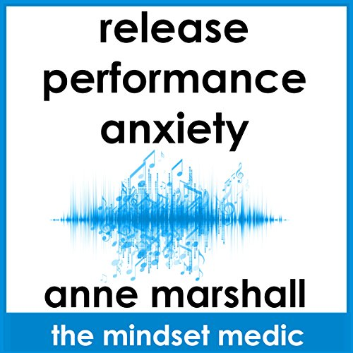 Release Performance Anxiety audiobook cover art