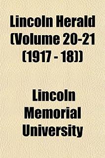 Lincoln Herald (Volume 20-21 (1917 - 18))
