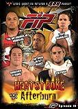 World Wrestling Network Presents: FIP - Heatstroke - The Afterburn