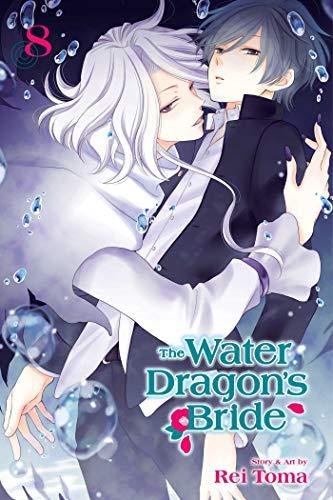 The Water Dragon's Bride, Vol. 8 (8)