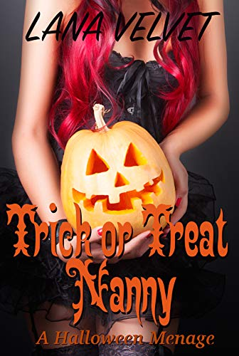 Trick or Treat Nanny: A Halloween Menage