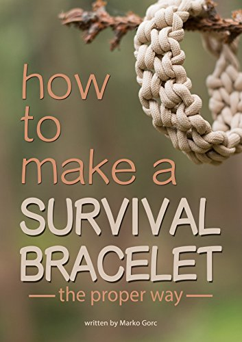 How to make a paracord survival bracelet: The proper way (English Edition)