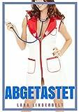 Abgetastet - Arzt Erotik für Frauen (Die versaute Klinik 2) (German Edition)