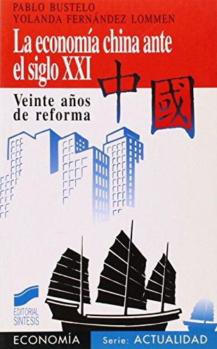 La economía china ante el siglo XXI: veinte años de reforma: 3...