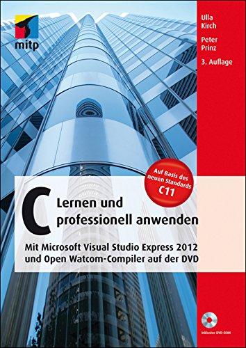 C - Lernen und professionell anwenden (mitp Professional) (German Edition)