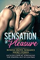 Sensation of Pleasure: Includes: Grab Me, Adrenaline, The Stripper, Out Of Control