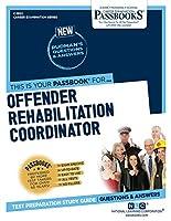 Offender Rehabilitation Coordinator (Career Examination)