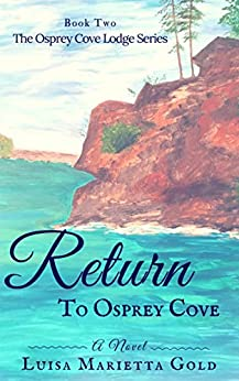 Book cover image for Return to Osprey Cove (The Osprey Cove Lodge Series Book 2)