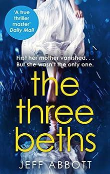 The Three Beths by [Jeff Abbott]
