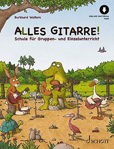 Alles Gitarre!: Schule für Gruppen- und Einzelunterricht. Gitarre. Ausgabe mit Online-Audiodatei.