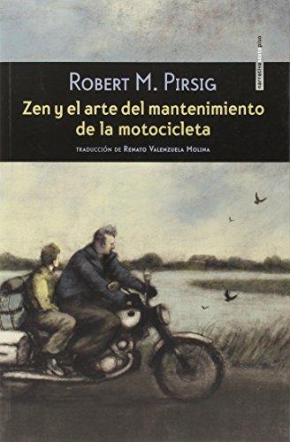 Zen Y El Arte Del Mantenimiento De La Motocicleta (Narrativa Sexto Piso)