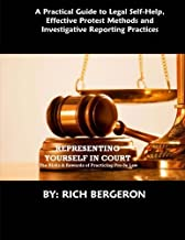Representing Yourself in Court: The Risks and Rewards of Practicing Pro-Se Law