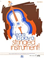 Alfred 00-756 Learn to Play a Stringed Instrument- Book 1 - Music Book