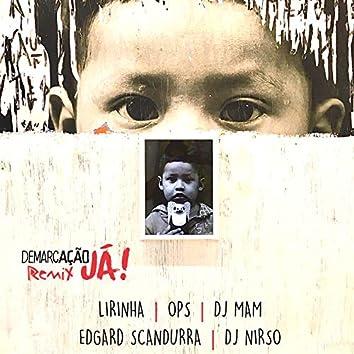 Demarcação Já (Remix 5)