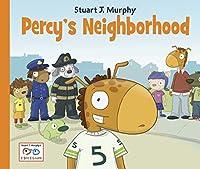 Percy's Neighborhood (I See I Learn)