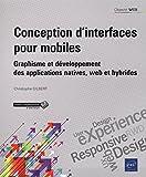 Conception d'interfaces pour mobiles - Graphisme et développement des applications natives, web et hybrides