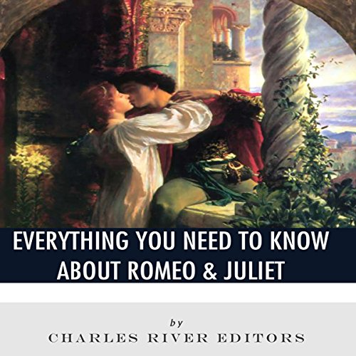 Everything You Need to Know About Romeo & Juliet  By  cover art