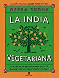 La india vegetariana. Cocina india vegetariana sencilla, rap