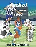 fútbol colorante libro: soccer coloring book: una colección de juegos de...