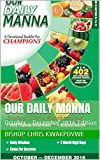 Our Daily Manna: October - December 2016 Edition (English Edition)