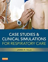 Case Studies and Clinical Simulations for Respiratory Care (Retail Access Card), 1e 1 Psc Edition by Sills MEd CPFT RRT, James R. published by Mosby (2013)