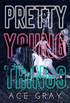 Pretty Young Things (Spinful Classics Book 1) by [Ace Gray]