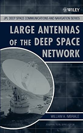 Low-Noise Systems in the Deep Space Network (JPL Deep-Space Communications and Navigation Series)