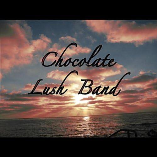 Chocolate Lush Band
