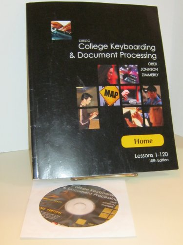 Gregg College Keyboarding & Document Processing: Lessons 1 - 120 (Home)