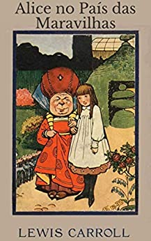 Alice no País das Maravilhas por [Lewis Carroll, John Rock]