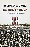 El Tercer Reich En La Historia Y La Memoria (ENSAYO)
