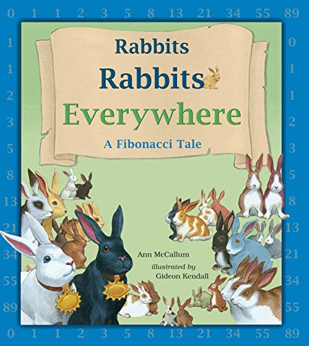 Rabbits Rabbits Everywhere: A Fibonacci Tale (Charlesbridge Math Adventures)