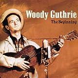 The Beginning von Woody Guthrie