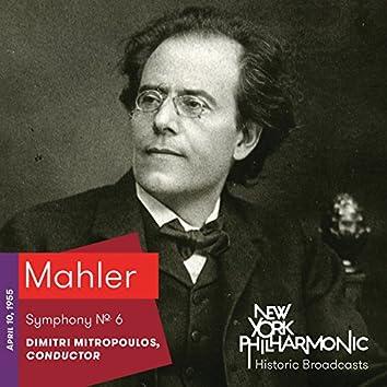 Mahler: Symphony No. 6 (Recorded 1955)