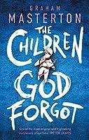 The Children God Forgot (Ghost Virus 2)