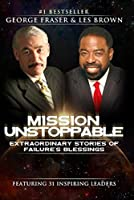 Mission Unstoppable 0989179265 Book Cover