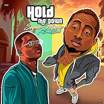 Hold Me Down (feat. Siki)