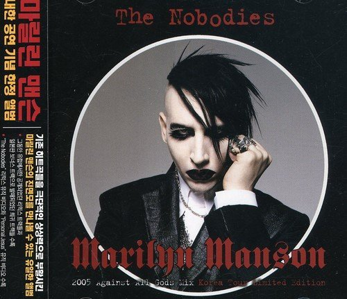 The Nobodies:2005... by Marilyn Manson (2005-03-22)