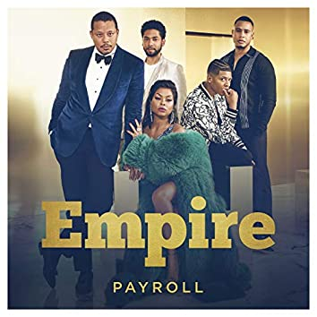 """Payroll (From """"Empire"""")"""