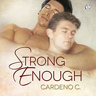 Strong Enough                   By:                                                                                                                                 Cardeno C                               Narrated by:                                                                                                                                 Aaron Pickering                      Length: 7 hrs and 6 mins     22 ratings     Overall 4.5