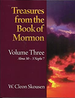 Treasures From the Book of Mormon: Volume Three; Alma 30-3 Nephi 7 (3)