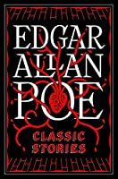 Edgar Allen Poe: Classic Stories (Barnes & Noble Flexibound Editions)