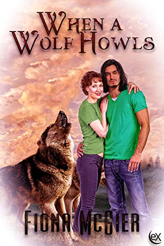 When a Wolf Howls (Northwest Maine Academy Book 1) by [Fiona McGier]