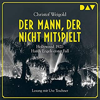 Der Mann, der nicht mitspielt - Hollywood 1921     Hardy Engel 1              Autor:                                                                                                                                 Christof Weigold                               Sprecher:                                                                                                                                 Uve Teschner                      Spieldauer: 18 Std. und 5 Min.     555 Bewertungen     Gesamt 4,5